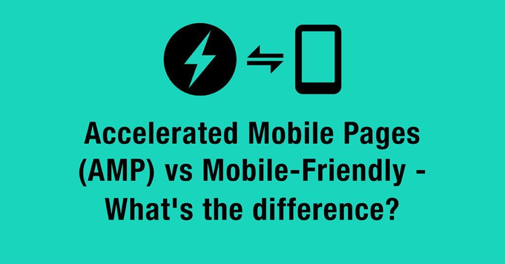 AMP vs mobile friendly 2
