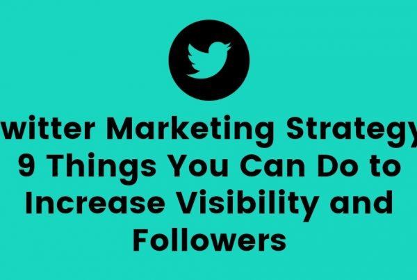 Twitter Marketing Strategy